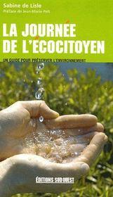 La journee de l'ecocitoyen ; un guide pour preserver l'environnement - Intérieur - Format classique