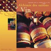 Alchimie Des Saisons : Le Vin - Intérieur - Format classique