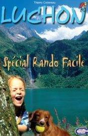 Luchon ; special rando facile - Intérieur - Format classique