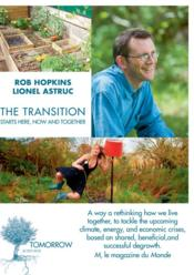 Vente livre :  The transition starts here, now and together  - Hopkins Rob/Astruc L - Rob Hopkins