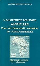 L'ajustement politique africain ; pour une démocratie endogène au Congo-Kinshasa - Intérieur - Format classique