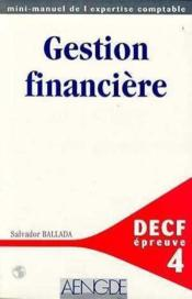 Gestion Financiere Et Marches Financiers - Decf N°4  - Salvador Ballada