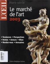 Le Marche De L'Art 2003 - Couverture - Format classique