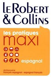Dictionnaire maxi Robert & Collins ; français-espagnol / espagnol-français - Intérieur - Format classique