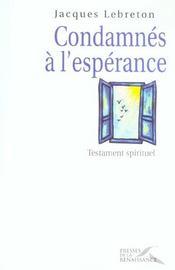 Condamnes A L'Esperance - Intérieur - Format classique
