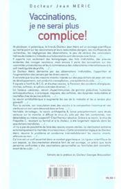 Vaccinations. Je Ne Serai Plus Complice ! - 4ème de couverture - Format classique