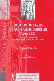 Autour Du Stilus De Guillaume Dubreuil (Vers 1331) - Intérieur - Format classique