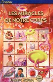 Miracles De Notre Corps (Les) - Couverture - Format classique