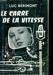 Le Carre De La Vitesse. - Couverture - Format classique