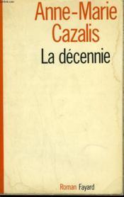 La Decennie. - Couverture - Format classique