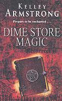 Vente livre :  DIME STORE MAGIC - OTHERWORLD  - Kelley Armstrong