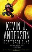 Vente livre :  THE SAGA OF SEVEN SUNS - TOME 4: SCATTERED SUNS  - Kevin J. Anderson