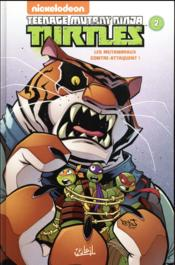 Vente livre :  Teenage Mutant Ninja Turtles T.2 ; les Mutanimaux contre-attaquent !  - Collectif
