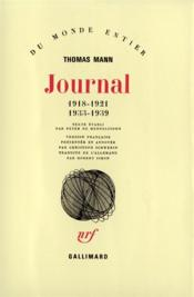 Journal (1918-1921 - 1933-1939)  - Thomas Mann