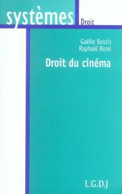 Droit du cinema  - Gaelle Bossis - Gaëlle Bossis - Gaëlle Bossis - Bossis G. Romi R.