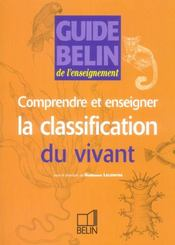 Vente  GUIDE BELIN DE L'ENSEIGNEMENT ; comprendre et enseigner classification du vivant (édition 2004)  - Gordon - Collectif