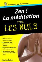 Zen ! la méditation pour les nuls - Couverture - Format classique