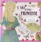 L'art d'être une princesse - Couverture - Format classique