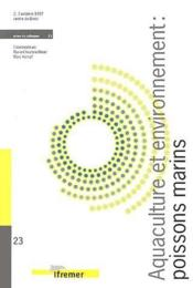 Aquaculture et environnement ; réglementation et pratique des élevages de poissons marins - Couverture - Format classique