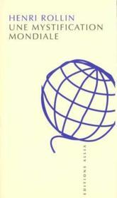 Mystification Mondiale (Une) - Couverture - Format classique