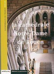 Cathedrale Notre-Dame De Rouen (La) - Intérieur - Format classique