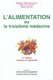 Alimentation Ou La Troisieme Medecine 4eme Edition - Intérieur - Format classique