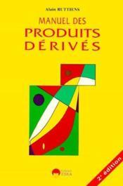 Manuel des produits derivés (2e édition) - Couverture - Format classique