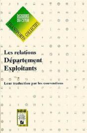 Les Relations Departement Exploitants. Leur Traduction Par Le Conventions (Dossier:Transports Coll.N - Couverture - Format classique