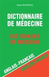 Dictionnaire de médecine ; anglais/français ; 150.000 traductions - Couverture - Format classique