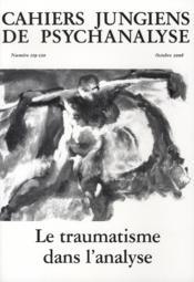 Le traumatisme dans l'analyse - Couverture - Format classique