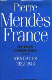 S'engager 1922-1943 – Pierre Mendes France