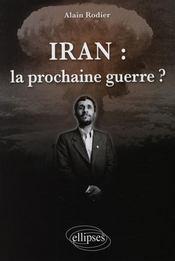 Iran : prochaine guerre ? - Intérieur - Format classique