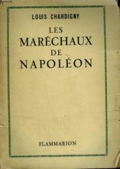 Les Marechaux De Napoleon. - Couverture - Format classique