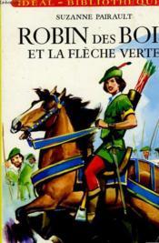 Robin des Bois et la flèche verte - Couverture - Format classique