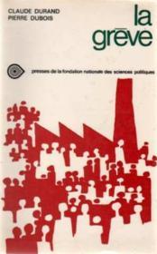 La Greve Enquete Sociologique - Couverture - Format classique