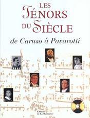 Ténors Du Siècle (les) - De Caruso A Pavarotti - Intérieur - Format classique