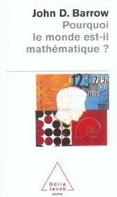 Pourquoi Le Monde Est-Il Mathematique ? - Intérieur - Format classique