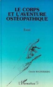 Corps Et L'Aventure Osteopathique - Couverture - Format classique