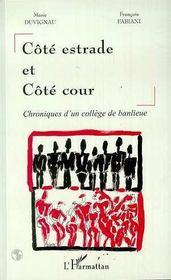 Cote Estrade Et Cote Cour ; Chroniques D'Un College De Banlieue - Intérieur - Format classique