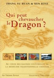 Qui Pourrait Chevaucher Le Dragon ? - Couverture - Format classique