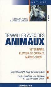 Travailler avec des animaux (4e edition) - Intérieur - Format classique