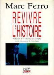 Revivre L'Histoire - Couverture - Format classique