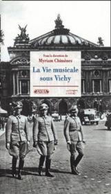 La vie musicale sous Vichy - Couverture - Format classique