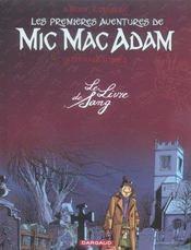 Mic Mac Adam ; intégrale t.2 ; le livre de sang - Intérieur - Format classique