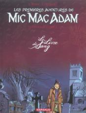 Mic Mac Adam ; intégrale t.2 ; le livre de sang - Couverture - Format classique