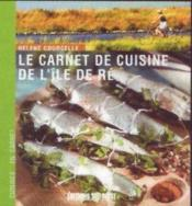Le carnet de cuisine de l'île de ré - Couverture - Format classique
