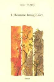 L'homme imaginaire - Couverture - Format classique