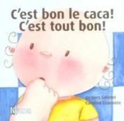 C'Est Bon Le Caca ! C'Est Tout Bon ! - Couverture - Format classique