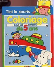 Tini la souris coloriage des 5 ans - Couverture - Format classique