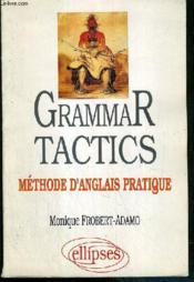 Grammar Tactics Methode D'Anglais Pratique - Couverture - Format classique